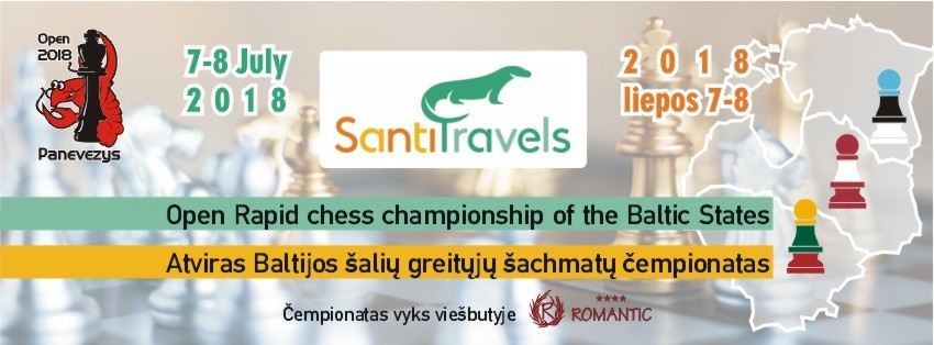 SANTI TRAVELS Open Rapid chess championship of the Baltic States 2018 July 07-08